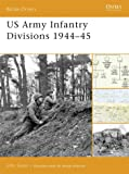 US Army Infantry Divisions 1944–45 (Battle Orders)