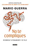 No te compliques / Don't Make Things Harder on