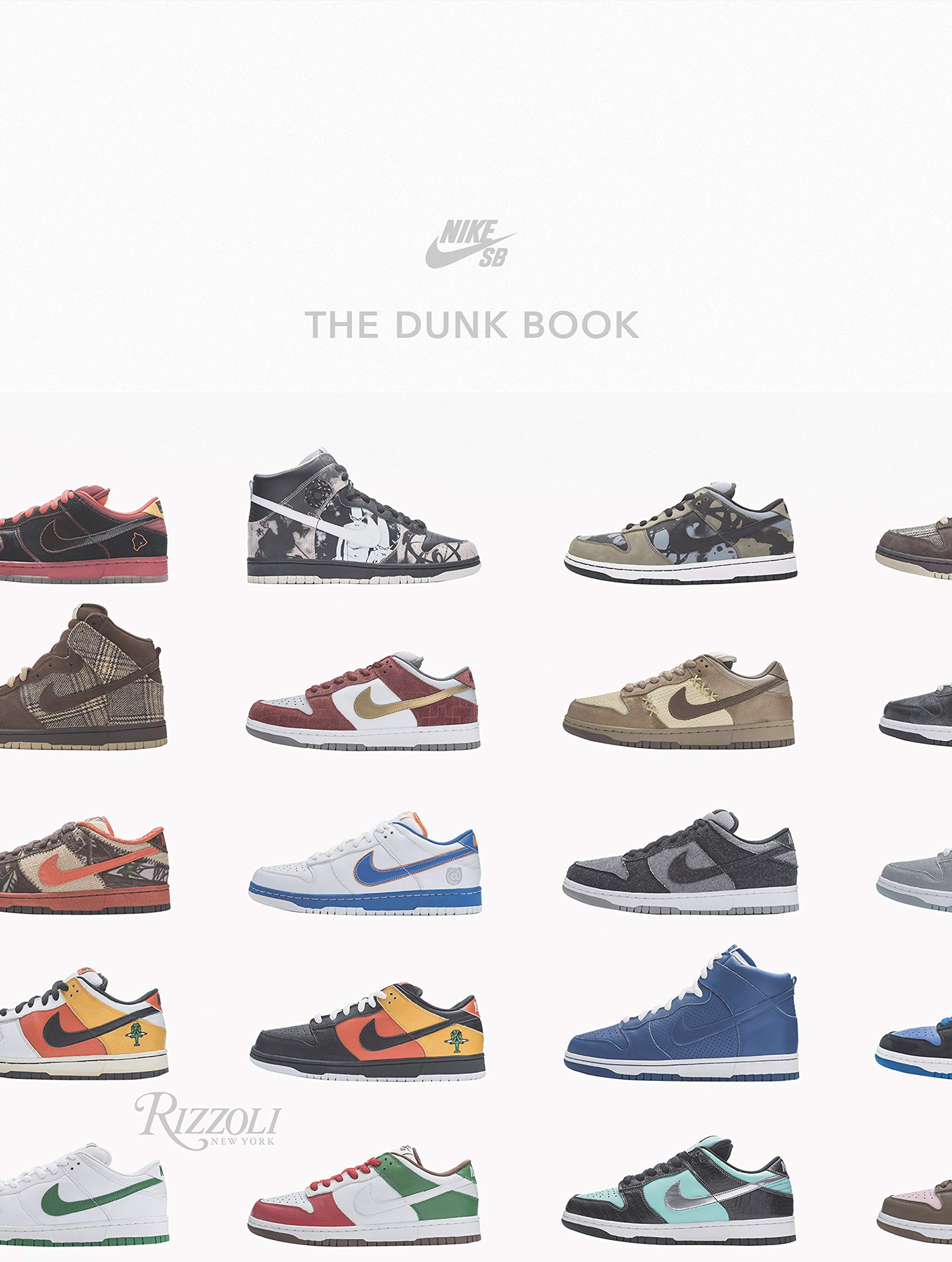 Nike SB: The Dunk Book: Nike SB: 9780847866694: