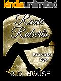 Roxie Roberts, Private Eye
