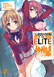 Classroom of the Elite (Light Novel) Vol. 2 (English Edition)