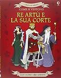 Come si vestono... Re Artù e la sua corte