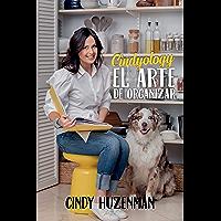 Cindyology: El arte de organizar (Spanish Edition)