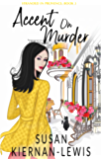 Accent on Murder (Stranded in Provence Mysteries Book 3)