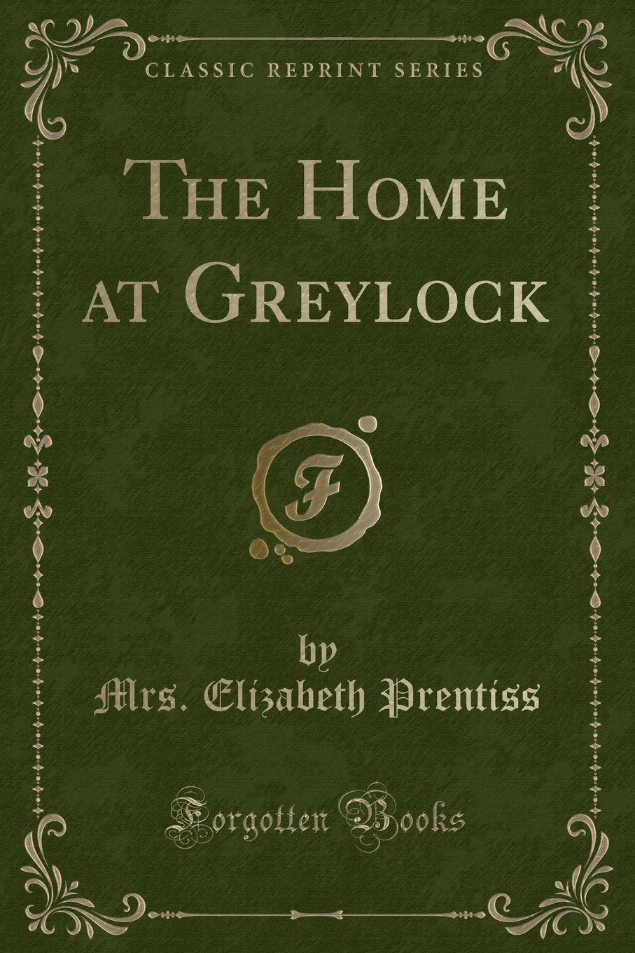 The Home at Greylock (Classic Reprint) PDF