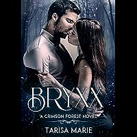 Bryxx (Crimson Forest Book 1)