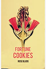 Fortune Cookies: A Short Story Kindle Edition