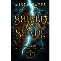 Shield & Shade: Ascended Guardians Series
