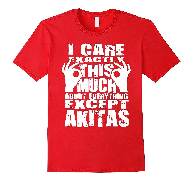Akita Owners T-shirt - Gift For Akita Dog Lovers - Funny Tee-Art