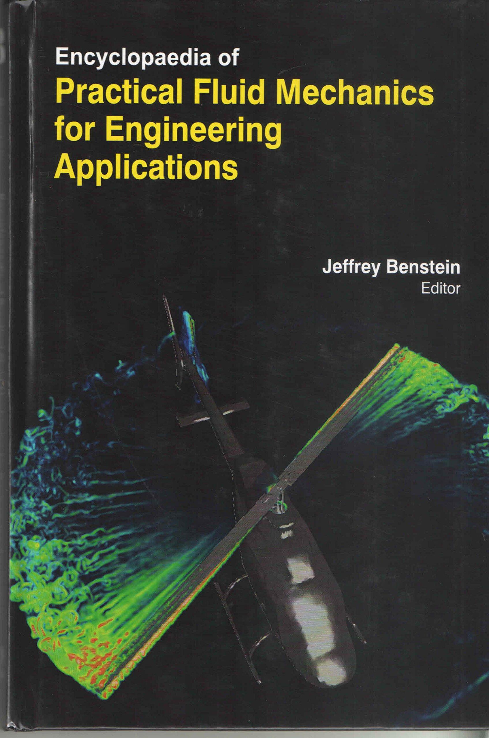 Encyclopaedia Of Practical Fluid Mechanics For Engineering Applications (3 Volumes) ebook