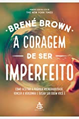 A coragem de ser imperfeito (Portuguese Edition) Kindle Edition