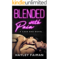 Blended with Pain: Notorious Devils (Cash Bar  Book 4)