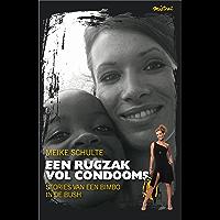 Een rugzak vol condooms: stories van een Bimbo in de Bush (Sterke vrouwen)