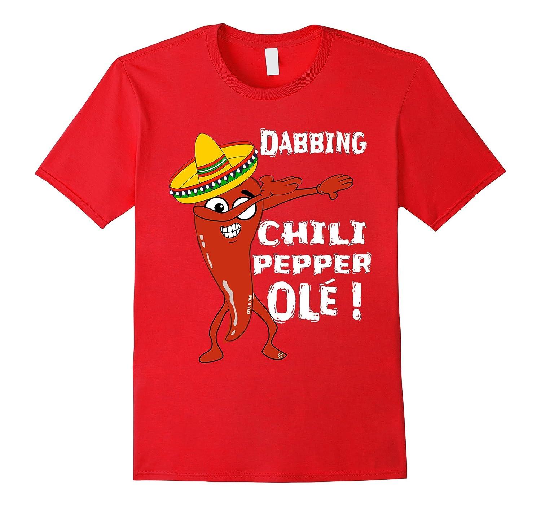 Funny Dabbing Chilli Pepper Shirt Cinco De Mayo Ole Sombrero-TH