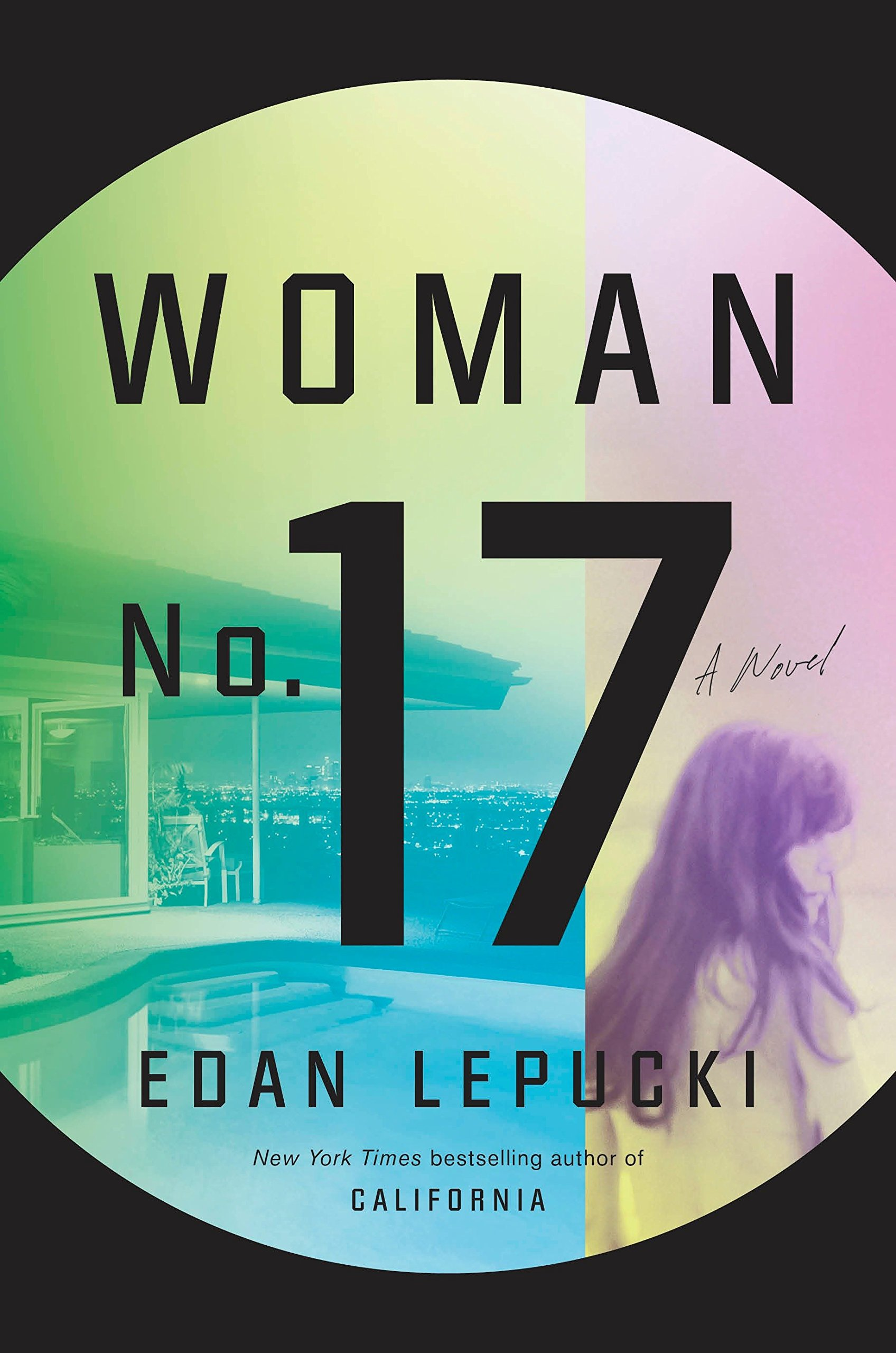 Woman No. 17: A Novel: Edan Lepucki: 9781101904251: Amazon ...