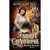 A Midlife CatAstrophe: A Paranormal Women's Fiction Cozy Mystery (MenoPaws Mysteries Book 1)