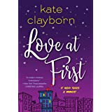 Love at First: An Uplifting and Unforgettable Story of Love and Second Chances
