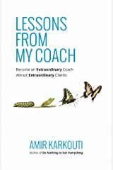 Lessons from my Coach Kindle Edition