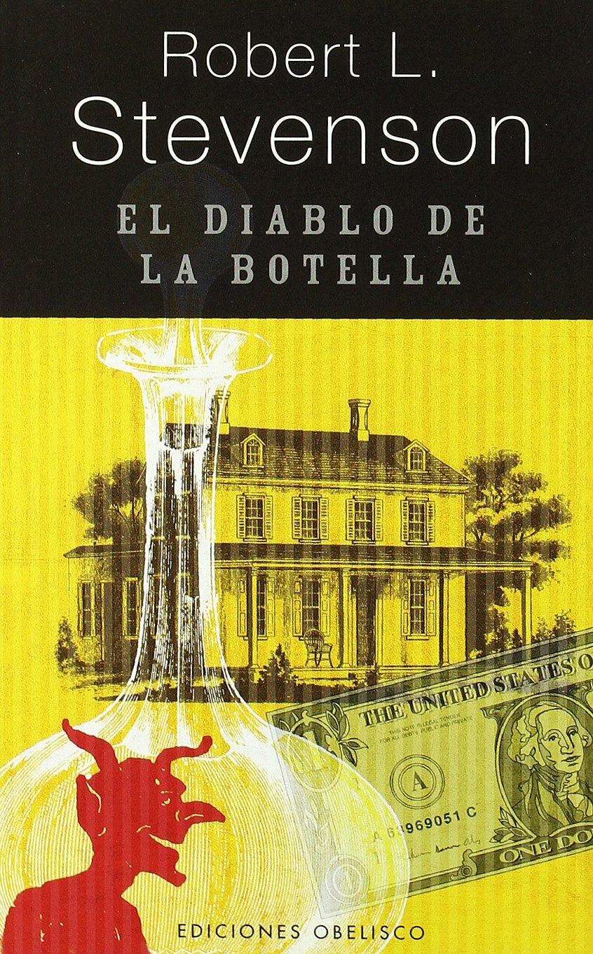 El diablo de la botella (NARRATIVA): Amazon.es: ROBERT L. STEVENSON: Libros