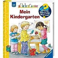 Mein Kindergarten (Wieso? Weshalb? Warum? junior, Band 24)