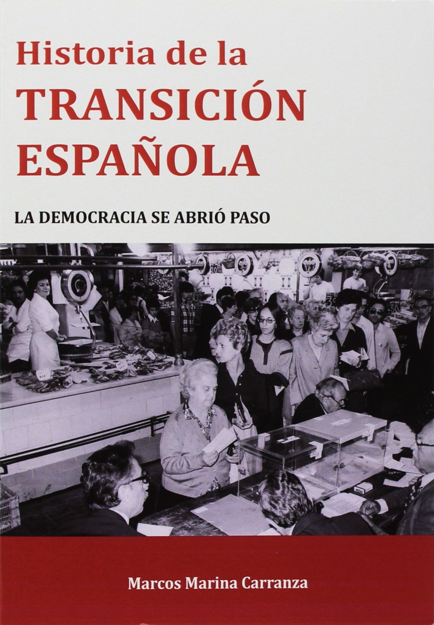Historia de la Transición Española (Prokomun): Amazon.es: Marina Carranza, Marcos: Libros