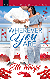 Wherever You Are (The Jacksons of Ann Arbor Book 2)