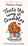 That's The Way It Crumbles: The American Conquest of English