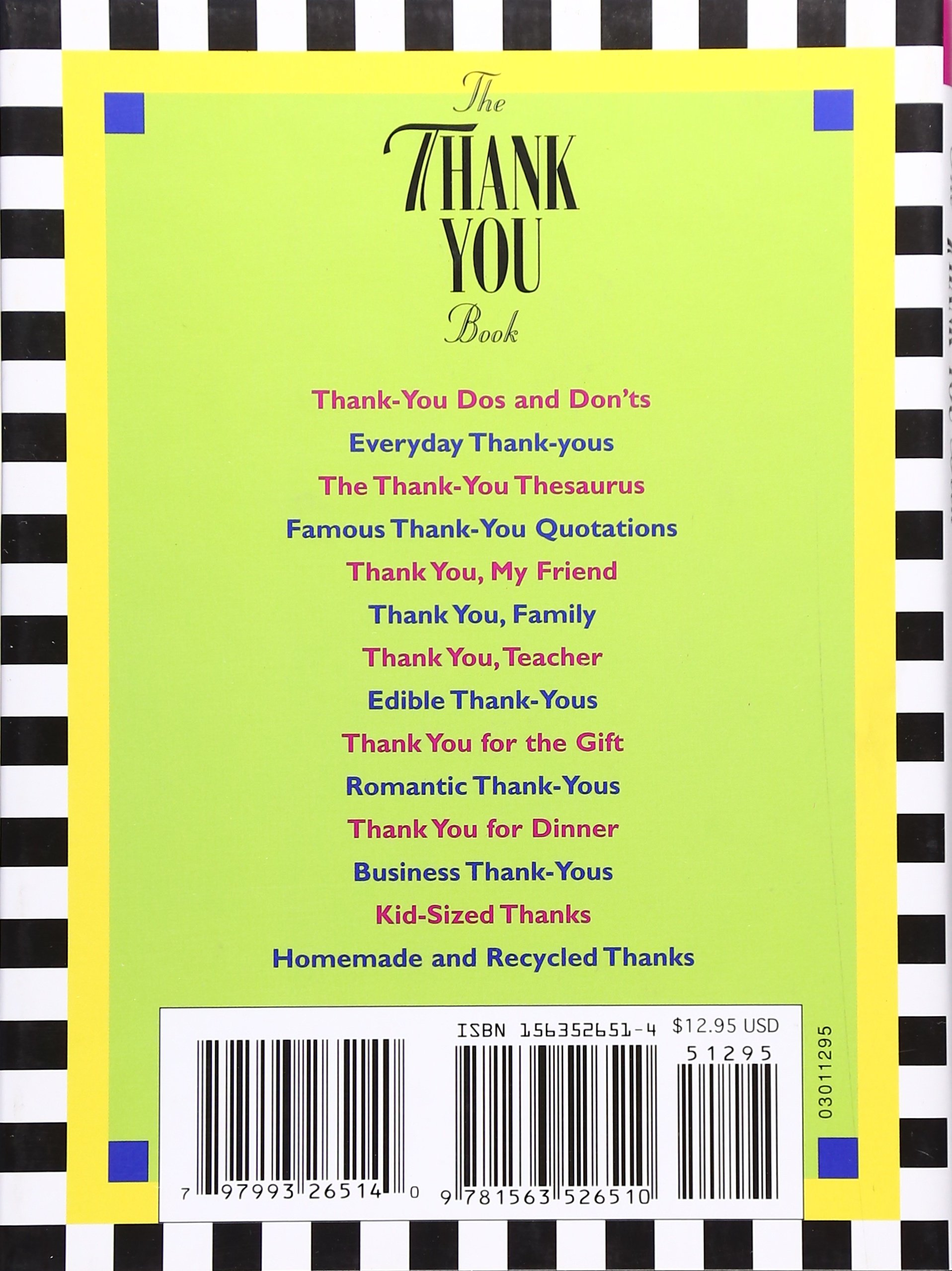The Thank You Book: Hundreds of Clever, Meaningful, and Purposeful Ways to Say  Thank You: Robyn Freedman Spizman: 0797993265140: Amazon.com: Books