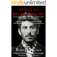 Stalin as Revolutionary: A Study in History and Personality, 1879–1929