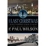 The Last Christmas: A Repairman Jack Novel (Repairman Jack Series Book 16)