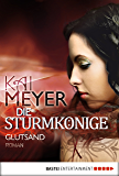 Die Sturmkönige - Glutsand: Roman