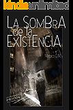 La sombra de la existencia: Cuando intentar morir es vivir plenamente