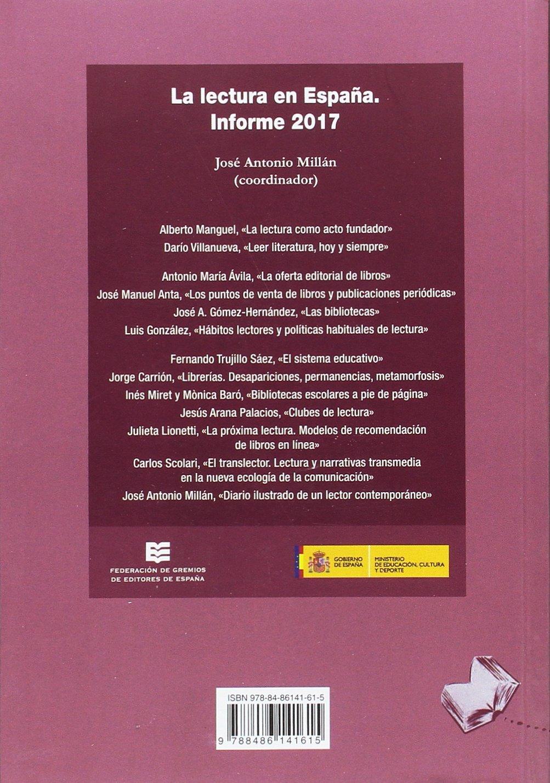 La lectura en España: informe 2017 (VARIOS): Amazon.es: Millán ...