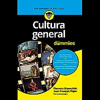Cultura general para Dummies (Spanish Edition)