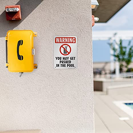 Warning You May Get Pushed in The Pool Sign No Phones Sign Funny Pool Sign