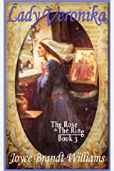 Lady Veronika (The Rose & The Ring Book 3) Kindle Edition