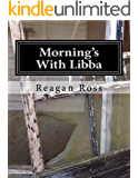 Morning's With Libba
