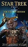 Prey: Book Three: The Hall of Heroes (Star Trek 3)