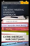 The Creative Writing Student's Handbook (CreativeWritingMatters Guides 1) (English Edition)