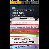 The Creative Writing Student's Handbook (CreativeWritingMatters Guides 1)