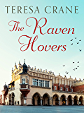 The Raven Hovers: An unmissable novel of war and family secrets