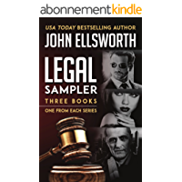 Legal Sampler: Three Books From Three Series (Book 1 of Each): Legal Thrillers by John Ellsworth (English Edition)