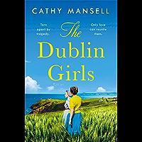 The Dublin Girls: A powerfully heartrending family saga (English Edition)