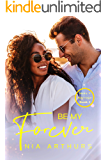 Be My Forever: A BWWM Romance (Make It Marriage Book 2)