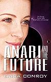 Anari and the Future (Callisto Series Book 2)