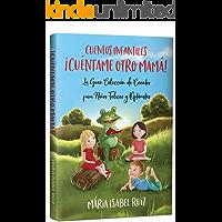 Cuentos infantiles: La gran colección de cuentos