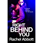 Right Behind You: The NEW spine-chiller from the queen of psychological thrillers (English Edition)