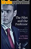 The Pilot and the Professor (Collins Avenue Confidential Book 3)