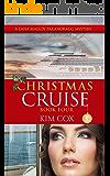 Christmas Cruise (Lana Malloy Paranormal Mystery Series Book 4)