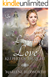 A Liberating Love (Keepers of the Light Book 3)